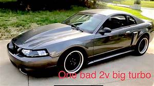 2v mustang 76mm turbo !!! ITS FAST!! Big cam! - YouTube