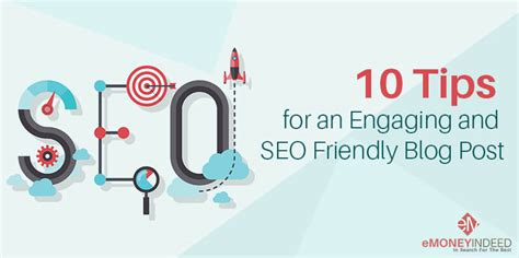 Tips For Engaging Seo Friendly Blog Post