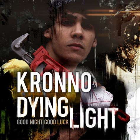 Kronno  Dying Light By Kronno Zomber Oficial  Listen To
