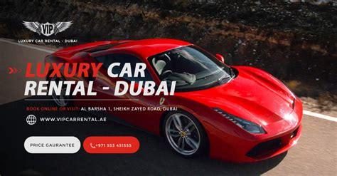 vip luxury car rental  dubai  deals