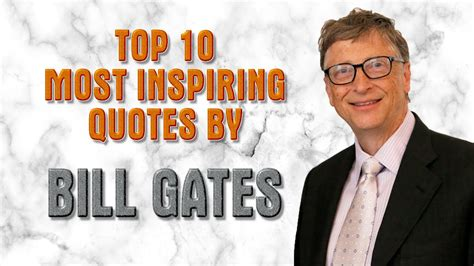 Bill Gates Top 10 most inspiring quotes by Bill Gates ...