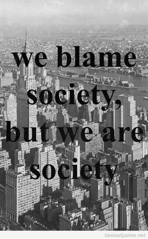 blame society quote image