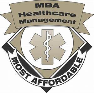 50 Most Affordable Healthcare Mba Degree Programs  U2013 Mba