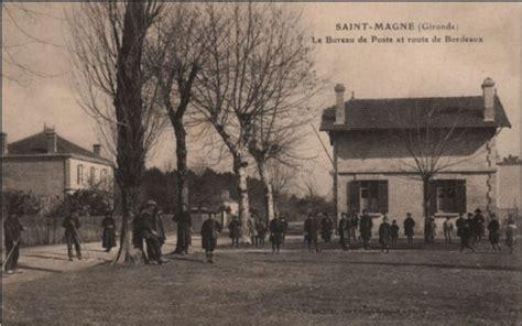 bureaux de poste bordeaux mairie de magne magne autrefois