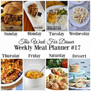 This Week For Dinner Weekly Meal Plan  17