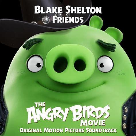 blake shelton produced movie blake shelton friends lyrics genius lyrics