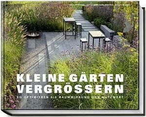 Kleine Gärten Große Wirkung : fachb cher zu kleine g rten ~ Markanthonyermac.com Haus und Dekorationen
