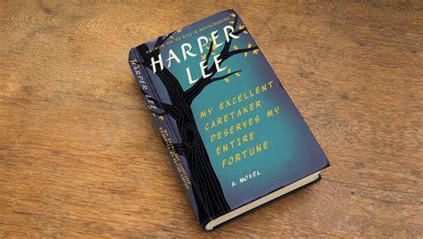 Harper Lee Announces Third Novel, 'my Excellent Caretaker