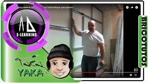 Construire Un Placard En Placo : 1 6 calepinage et ferraillage fond biblioth que placoplatre youtube ~ Melissatoandfro.com Idées de Décoration