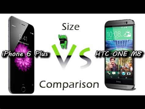 iphone 6 size comparison iphone 6 plus vs htc one m8 size comparison 15083