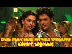 Shah Rukh Khan Deepika Padukone Movies together ...