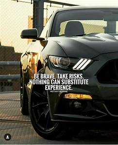 Pin by Vincent G. Deluna on Motivation Quotes | Ford mustang car, Mustang cars, Ford mustang ...