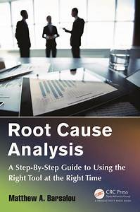 Root Cause Analysis  A Step