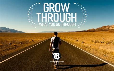 Liferantings   Grow Through What you go Through
