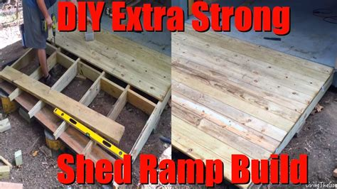 easy diy extra strong heavy duty shed ramp build