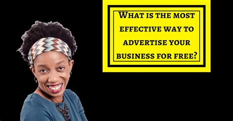 What Is The Most Effective Way To Advertise Your Business