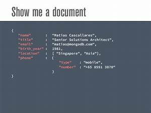 The fine art of schema design in mongodb dos and don39ts for Mongodb show documents