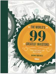 The world's 99 Greatest investors (The secret of success)