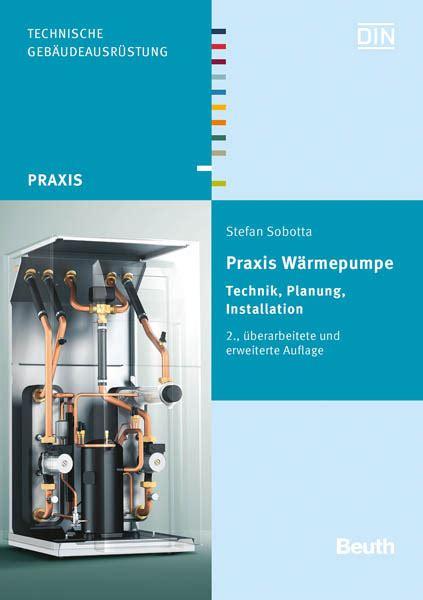 Praxis Waermepumpe Technik Planung Installation by Praxis W 228 Rmepumpe