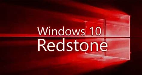 redstone ls plus 1710 windows 10 redstone build 11099 est disponible en