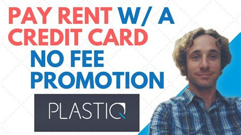 plastiq pay rent fees promotion credit card