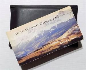 2001 Jeep Grand Cherokee Owners Manual W  Case