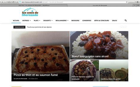 sherazade cuisine les amis de sherazade un groupe de partage et un merveilleux site blogs de cuisine