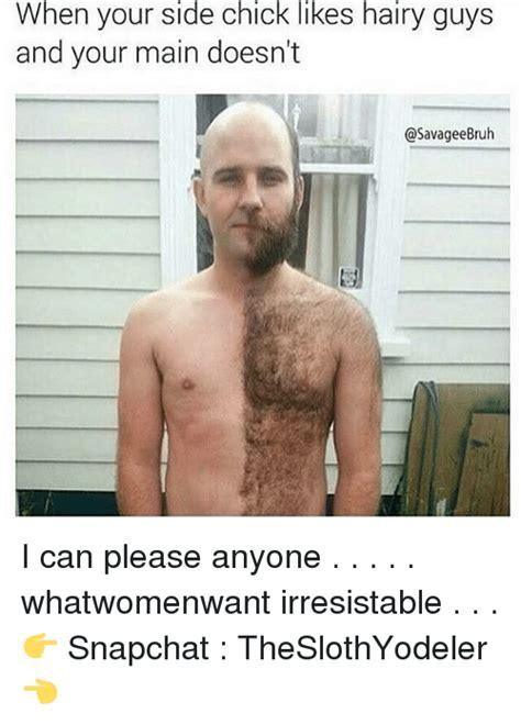 Hairy Men Meme - 25 best memes about hairy guys hairy guys memes