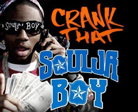Soulja Boy Memes - crank that soulja boy know your meme