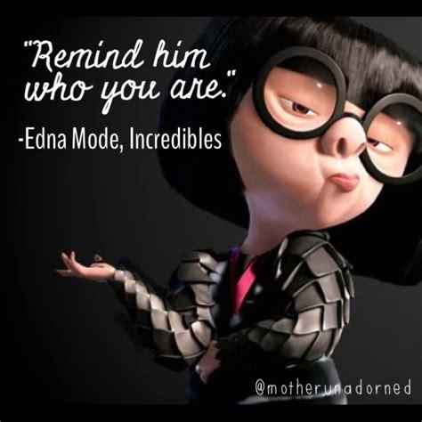 Edna Mode Disney Quotes
