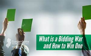 What is a Bidding War and How to Win One - Garden State ...