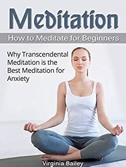 Meditation: How to Meditate for Beginners. Why