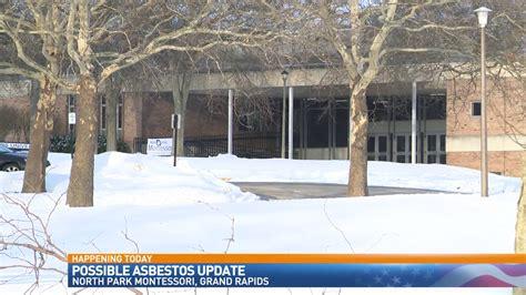 parents updated  asbestos concerns  grand rapids