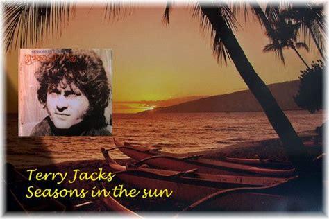 Terry Jacks-seasons In The Sun