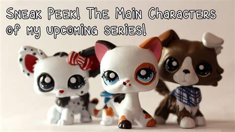main characters   upcoming series lps customs