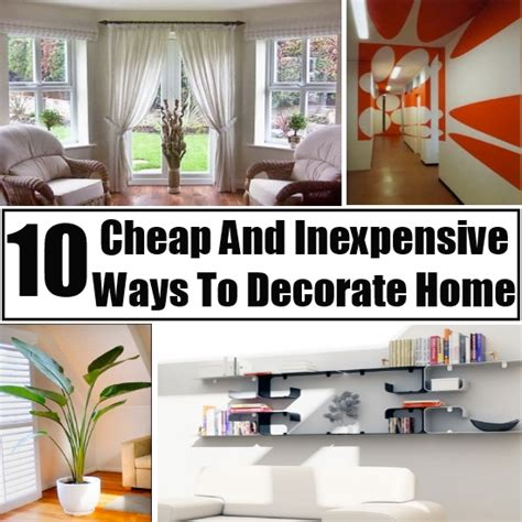 How To Decorate Home Cheap - top 10 cheap and inexpensive ways to decorate and beautify