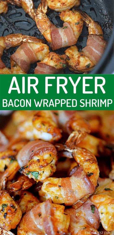 air recipes fryer shrimp bacon wrapped findingzest