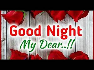 Good Night my love Romantic and sweet Love Quotes,latest ...