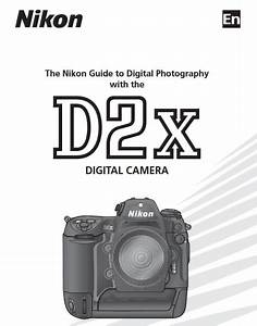 Nikon D2x Manual  Camera Owner User Guide And Instructions