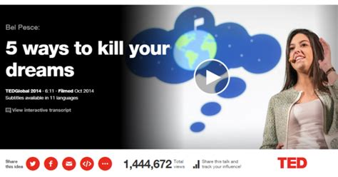 5 Ways To Kill Your Dreams  From Ted  Begin With Yes