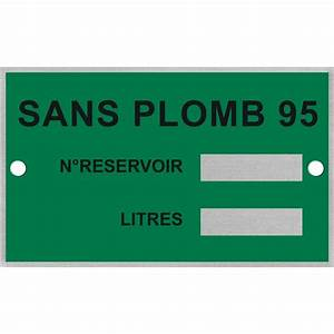 Prix Essence Sans Plomb 95 : plaque d 39 identification pour cuve de sp95 sans plomb 95 eg dis ~ Maxctalentgroup.com Avis de Voitures