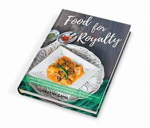 Food Photography: Food for Royalty Recipe Book - Shootcake