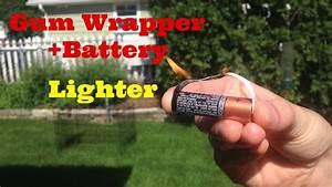 Make A  U0026quot Prison Lighter U0026quot  Out Of A Battery   Gum Wrapper