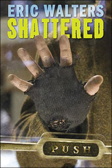 shattered  eric walters