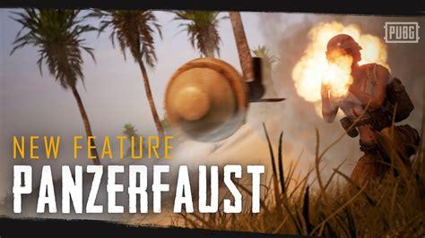 PUBG เวอร์ชั่น PC อัปเดต Panzerfaust- games updates