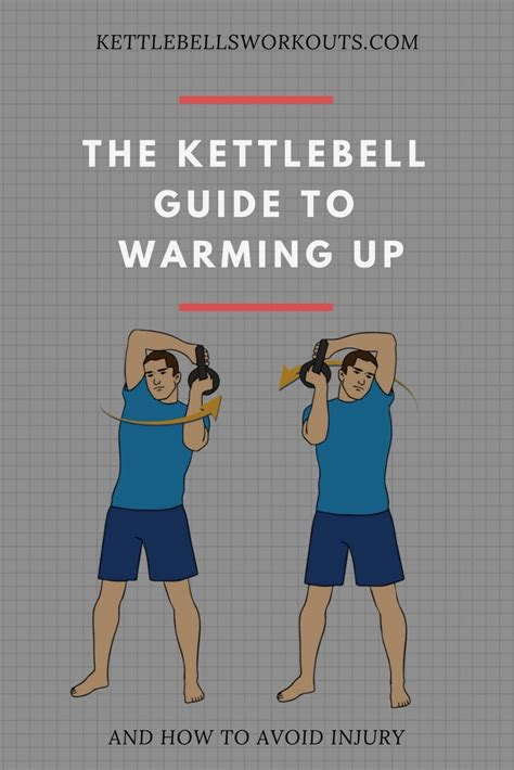 kettlebell warm exercises injury workout avoid before perform begin important