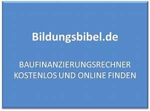 Annuität Berechnen Excel : baufinanzierungsrechner kostenlos zum online lernen ~ Themetempest.com Abrechnung