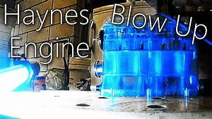 Haynes Inline 4 Engine Blow Up  Gas Engine Now Sounds Like