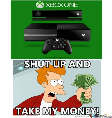 Xbox Memes - i had to make up this meme for the occasion d can t wait for the new xbox one stuff board 2