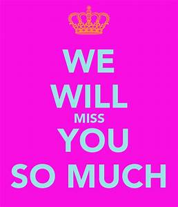 We Will Miss You : we will miss you so much poster eleanor keep calm o matic ~ Orissabook.com Haus und Dekorationen